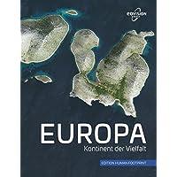 EUROPA: Kontinent der Vielfalt (Edition Human Footprint)