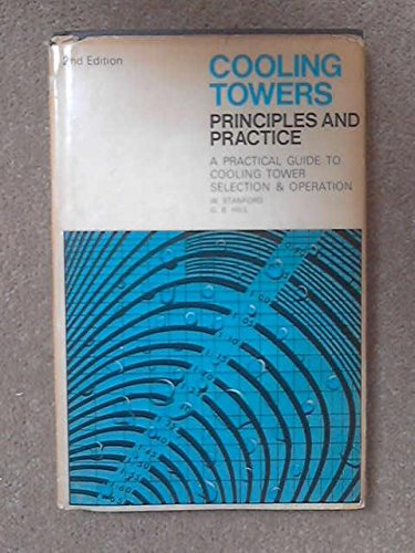 Cooling Towers: Principles and Practice