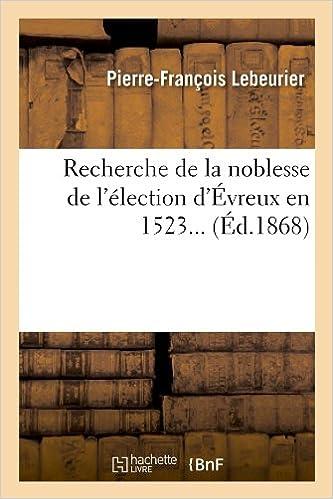 Ebook italiano télécharger Recherche de la noblesse de l'élection d'Évreux en 1523 (Éd.1868) ePub
