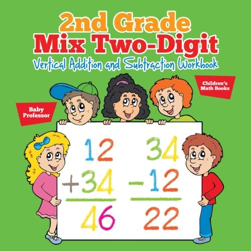 2nd Grade Mix Two-Digit Vertical Addition and Subtraction Workbook | Children's Math Books]()