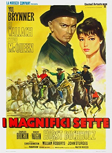 Posterazzi The Magnificent Seven (Aka I Magnifici Sette) Top L-R: YUL Brynner Rosenda Monteros On Italian 1960 Movie Masterprint Poster Print, (24 x 36) -