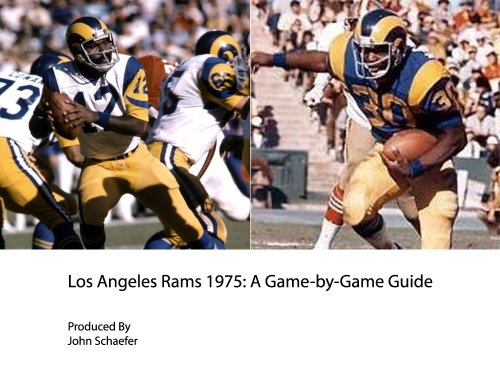 - Los Angeles Rams 1975: A Game-by-Game Guide