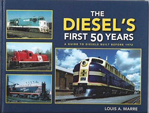 Fairbanks Morse Diesel (The Diesel's First 50 Years: A Guide to Diesels Built Before 1972)