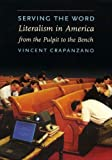 Serving the Word, Vincent Crapanzano, 1565846737