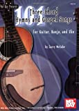 101 Three-Chord Hymns and Gospel Songs, Larry McCabe, 078667654X