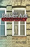 The Baker Act Conspiracy, R25288, 1463691904