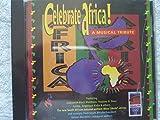 Celebrate Africa: A Musical Tribute