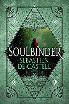 Soulbinder (Spellslinger Book 4) Kindle Edition by Sebastien de Castell  (Author)