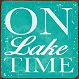 Sun Protected On Lake Time Metal Sign, Guaranteed not to fade for 4 years, Lake House Decor, Rustic Decor, Home Decor, Wall Accent, Relax
