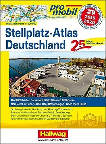 Promobil Stellplatz Atlas Deutschland 2019 2020 Jubilaumsausgabe