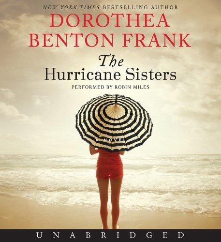 The Hurricane Sisters CD: A Novel by Frank, - Hurricane Sisters Audio