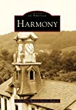 Harmony, Shelby Miller Ruch and Historic Harmony, 073856527X