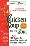 A 2nd Helping of Chicken Soup for the Soul, Jack L. Canfield and Mark Victor Hansen, 1558743820