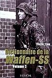 Dictionnaire de la Waffen-SS Tome 2, Charles Trang, 2840482827