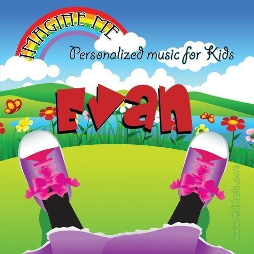 Imagine Me - Personalized just for Evan - Pronounced ( Ev-Van ) by Personalized Kid Music -