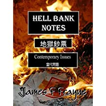 Hell Bank Notes: Contemporary Issues
