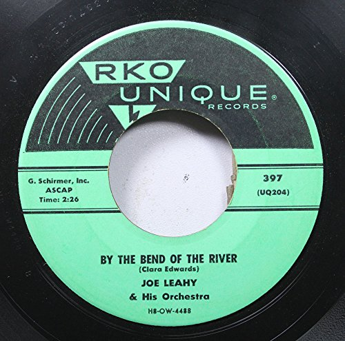 Joe Leahy & His Orchestra 45 RPM By the Bend of the River / Two Minute Melody