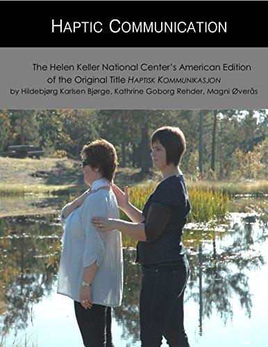 Haptic Communication: The Helen Keller National Center's American Edition of the Original Title Haptisk Kommunikasjon (Fixed Layout)