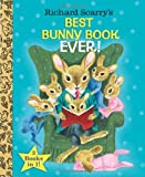 Richard Scarry's Best Bunny Book Ever!, Richard Scarry, 038538467X