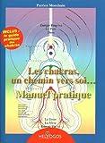 le manuel des chakras french edition
