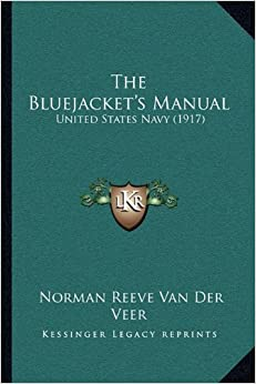 Book The Bluejacket's Manual: United States Navy (1917)