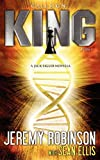 Callsign King - Book 1 (a Jack Sigler - Chess Team Novella), Jeremy Robinson and Sean Ellis, 0983601771