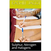 Chemistry: Sulphur, Nitrogen and Halogens