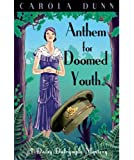 Anthem for Doomed Youth (Daisy Dalrymple, Band 19)