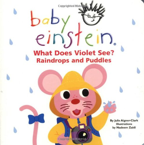What Does Violet See? Raindrops and Puddles  (Baby Einstein) (What Does The World compare prices)