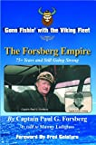 Gone Fishin' with the Viking Fleet, Paul G. Forsberg, 0986043400