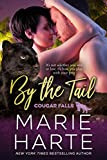 By the Tail (Cougar Falls Book 7)