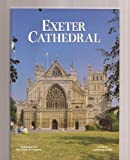 Exeter Cathedral (A Pitkin Cathedral Guide)