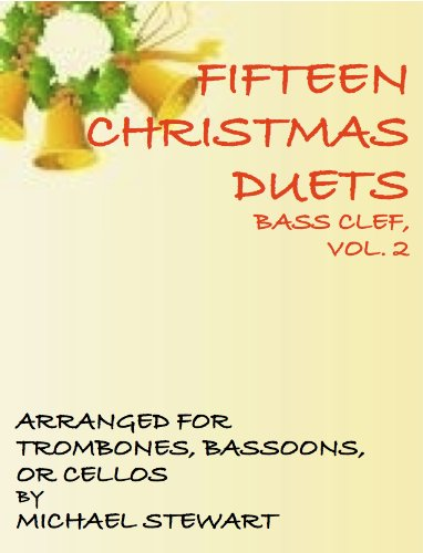Fifteen Christmas Duets, Bass Clef, Vol. 2