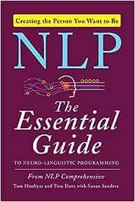 Amazon.com: Nlp: The Essential Guide to Neuro-Linguistic ...
