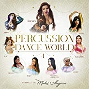 Percussion Dance World, Vol. 4