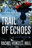 Trail of Echoes: A Detective Elouise Norton Novel