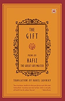 The Gift: Poems by Hafiz, the Great Sufi Master (Compass) by [Hafiz]