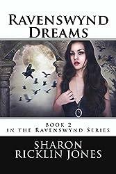 Ravenswynd Dreams (Ravenswynd Series) Book 2