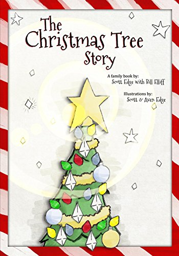 the christmas tree story by edge scott elliff bill