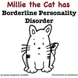 Mille the Cat Has Borderline Personality Disorder (What Mental Disorder)