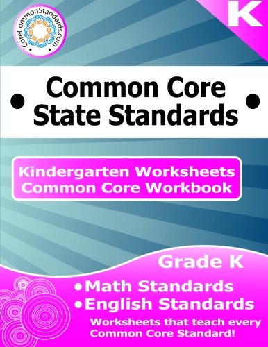 Kindergarten Common Core Workbook: Worksheets: CoreCommonStandards ...
