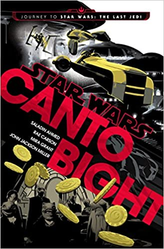 41460d14e23a Canto Bight (Star Wars)  Journey to Star Wars  The Last Jedi  Saladin  Ahmed