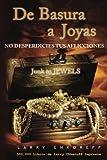 De Basura a Joyas - Junk to Jewels, Larry Chkoreff, 1481121839