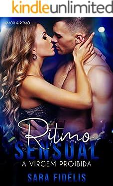 Ritmo Sensual: A Virgem Proibida (Amor & Ritmo)