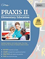 Praxis II Elementary Education Multiple Subjects 5001 Study Guide: Test Prep Manual for the Praxis II Multiple Subjects Exam