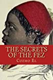 The Secrets of The Fez: Its History and Its Origins