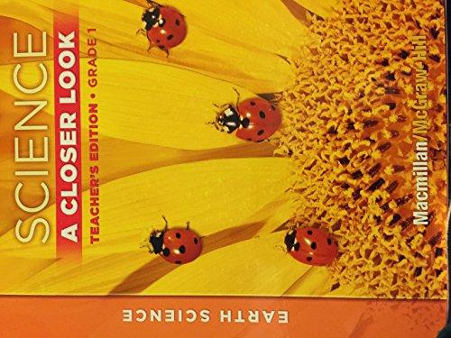 Earth Science: A Closer Look, Grade 1, Teachers Edition