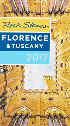(Rick Steves Florence & Tuscany 2017 )