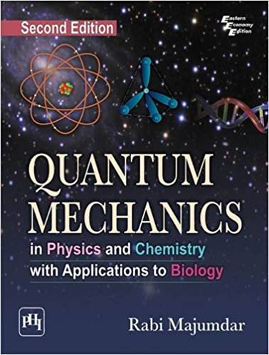 Buy Quantum Mechanics In Physics And Chemistry With