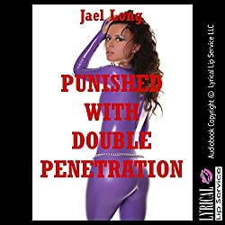 Punished with Double Penetration